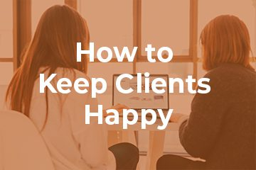 How to Improve Client Retention and Keep Them Happy